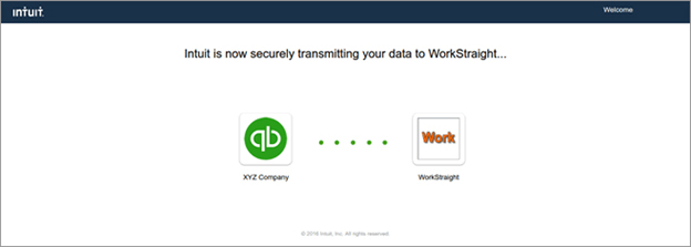 Intuit is now securely transmitting your data to WorkStraight
